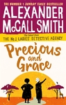 Precious and Grace - Alexander Mccall Smith (Paperback)