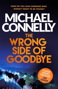 Wrong Side of Goodbye - Michael Connelly (Paperback)