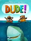 Dude! - Aaron Reynolds (School And Library)