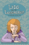 Lisa and the Lacemaker - the Graphic Novel - Kathy Hoopmann (Hardcover)
