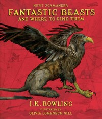 Fantastic Beasts and Where to Find Them - J. K. Rowling (Hardcover)