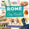 Lonely Planet Kids City Trails - Rome - Lonely Planet Kids (Paperback)