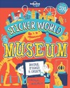 Lonely Planet Kids Sticker World - Museum - Lonely Planet Kids (Paperback)