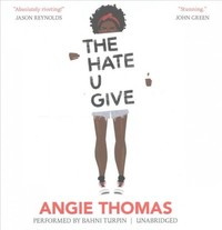 The Hate U Give - Angie Thomas (CD/Spoken Word) - Cover