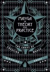 Manga in Theory and Practice - Hirohiko Araki (Hardcover)