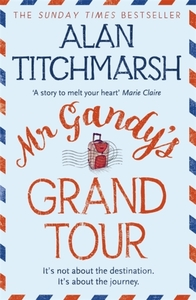 Mr Gandy's Grand Tour - Alan Titchmarsh (Paperback)
