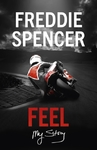 Feel - Freddie Spencer (Hardcover)