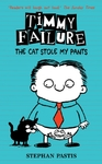 Timmy Failure: the Cat Stole My Pants - Stephan Pastis (Hardcover)