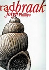 Radbraak - Jolyn Phillips (Paperback)