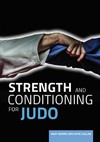Strength and Conditioning For Judo - Andy Burns (Paperback)