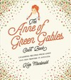 Anne of Green Gables Cookbook - Kate Macdonald (Hardcover)