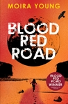 Blood Red Road - Moira Young (Paperback)