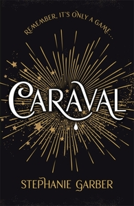 Caraval - Stephanie Garber (Paperback) - Cover