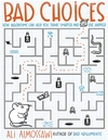 Bad Choices - Ali Almossawi (Paperback)