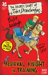 National Trust: the Secret Diary of John Drawbridge, a Medieval Knight In Training - Philip Ardagh (Paperback)