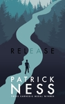 Release - Patrick Ness (Hardcover)