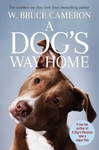 Dog's Way Home - W. Bruce Cameron (Paperback)