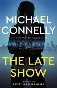 The Late Show - Michael Connelly (Hardcover)