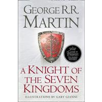 Knight of the Seven Kingdoms - George R. R. Martin (Paperback)