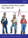 Armies of the First Carlist War 1833-39 - Gabriele Esposito (Paperback)