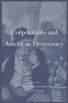 Corporations and American Democracy - Naomi R. Lamoreaux (Hardcover)