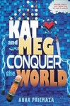 Kat and Meg Conquer the World - Anna Priemaza (Hardcover)