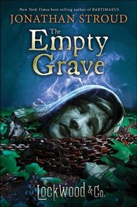 The Empty Grave - Jonathan Stroud (Hardcover)