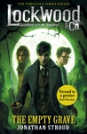 Lockwood & Co: the Empty Grave - Jonathan Stroud (Paperback)