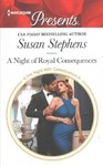 A Night of Royal Consequences - Susan Stephens (Paperback)