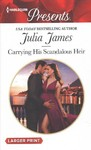 Carrying His Scandalous Heir - Julia James (Paperback)