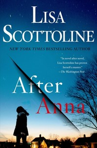 After Anna - Lisa Scottoline (Hardcover)