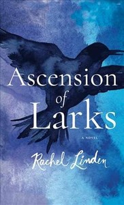 Ascension of Larks - Rachel Linden (Library) - Cover