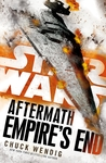 Star Wars: Aftermath: Empire's End - Chuck Wendig (Paperback)