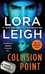 Collision Point - Lora Leigh (Paperback)