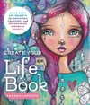 Create Your Life Book - Tamara Laporte (Paperback)