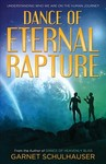 Dance of Eternal Rapture - Garnet Schulhauser (Paperback)