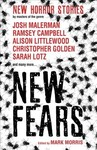 New Fears - New Horror Stories By Masters of the Genre - Ramsey Campbell (Paperback)