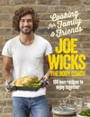Cooking For Family and Friends - Joe Wicks (Hardcover)
