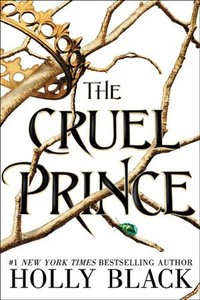 The Cruel Prince - Holly Black (Hardcover) - Cover