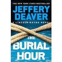 The Burial Hour - Jeffery Deaver (Paperback)