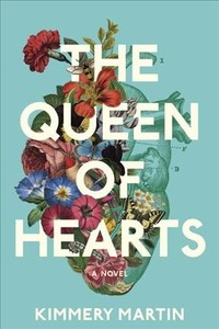 The Queen of Hearts - Kimmery Martin (Hardcover)