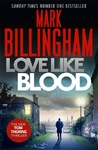 Love Like Blood - Mark Billingham (Trade Paperback)