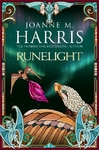 Runelight - Joanne M. Harris (Hardcover)