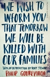 We Wish to Inform You That Tomorrow We Will Be Killed With Our Families - Philip Gourevitch (Paperback)