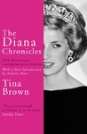 Diana Chronicles - Tina Brown (Paperback)