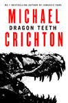 Dragon Teeth - Michael Crichton (Trade Paperback)