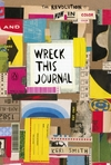 Wreck This Journal: Now In Colour - Keri Smith (Paperback)