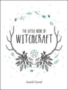 Little Book of Witchcraft - Astrid Carvel (Hardcover)