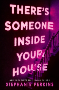 There's Someone Inside Your House - Stephanie Perkins (Paperback) - Cover