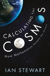 Calculating the Cosmos - Ian Stewart (Paperback)